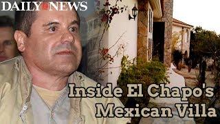 Inside El Chapo's Villa