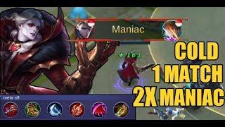 MANIAC 2X DALAM 1 MATCH!? | Cold Top Global Alucard