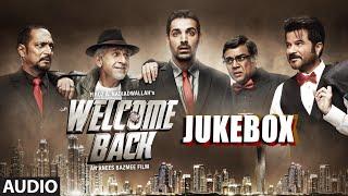 'Welcome Back' Full Audio Songs JUKEBOX   Tutti Bole Wedding Di, 20-20   T-Series