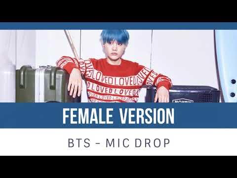 BTS - MIC Drop [FEMALE VERSION]