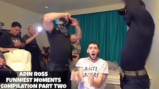 Adin Ross Funniest Moments Compilation part 2