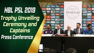 HBL PSL 2019 Trophy Unveiling Ceremony and Captains' Press Conference | HBL PSL