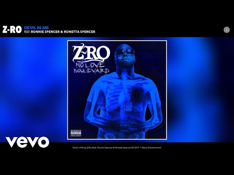 Z-Ro - Devil in Me (Audio) ft. Ronnie Spencer, Ronetta Spencer