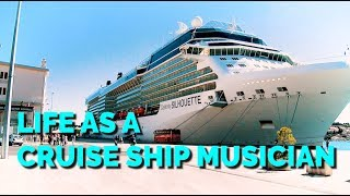 Life As a Cruise Ship Musician!! Part 1 (About The Gig)