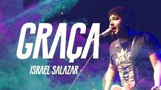Israel Salazar - Graça (CLIPE OFICIAL) - CD Avante