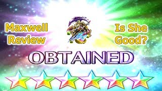 Final Fantasy Brave Exvius 6 stars Maxwell Review: Maxed but not well(#146)