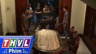 THVL | Con đường hoàn lương - Tập 9[3]: Sơn e ngại vì danh tiếng của Tâm mặt quỷ trong giang hồ