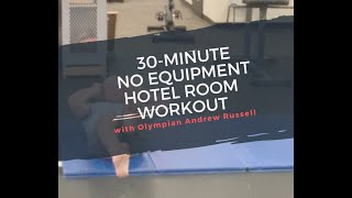The 30-Minute Ultimate Hotel Room Workout to Burn 500 Calories