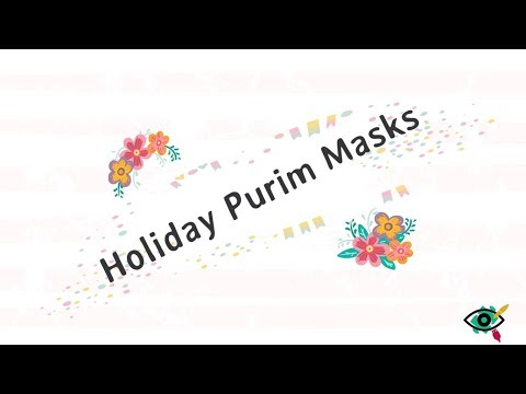 video Purim Craft – Book of Esther Masks
