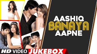 Aashiq Banaya Aapne 2005 Full Movie All Video Songs (Carvaan Classic) Video HD