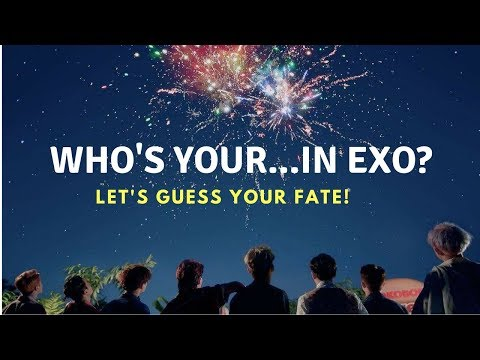 EXO DATING GAME: Your Brother, Husband, Best Friend, Ex,  etc. (Guess The Fate)