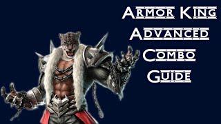 Tekken 7 - Armor King Advanced Combo Guide ( Useful Stuff )