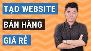 Cách tạo website bán hàng WordPress giá rẻ chi tiết