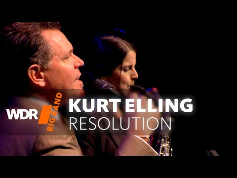 Kurt Elling feat. by WDR BIG BAND: Resolution | Full Concert