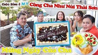 ❀//Vlog 203// Mừng Ngày Của Cha (Father's Day) Con Mỹ Tổ Chức Bữa Ăn Gia Đình Hạnh Phúc