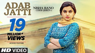 Adab Jatti – Nisha Bano Video HD