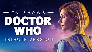 Doctor Who Theme | Tribute Version