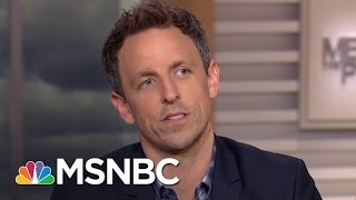 Seth Meyers Offers 'Sincerest Apologies' For Trump | MTP Daily | MSNBC