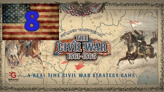 FORWARD ON ALL FRONTS  // Grand Tactician: The Civil War // Union Campaign // Ep. 8