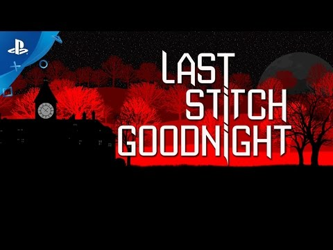 Last Stitch Goodnight Trailer