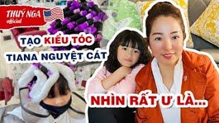 Thuý Nga tạo kiểu tóc xoăn mì gói cho Tiana Nguyệt Cát nhìn rất ư là ...