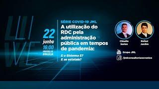 SÉRIE COVID-19 | A utilização do RDC pela administração pública em tempos de pandemia | Grupo JML