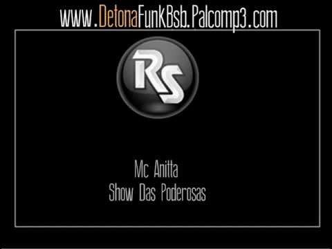 Baixar Mc  Anitta - Show Das Poderosas - #DetonaFunkBsb