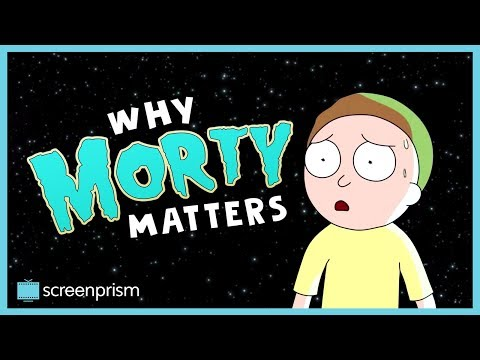 Rick and Morty: Why Morty Matters