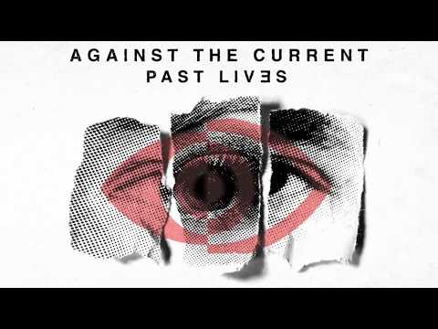 Against The Current: Eyes Like Guns (OFFICIAL AUDIO) [Past Lives - Japan Bonus Track]