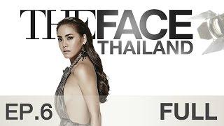 The Face Thailand Season 2 : Episode 6 FULL : 21 พฤศจิกายน 2558