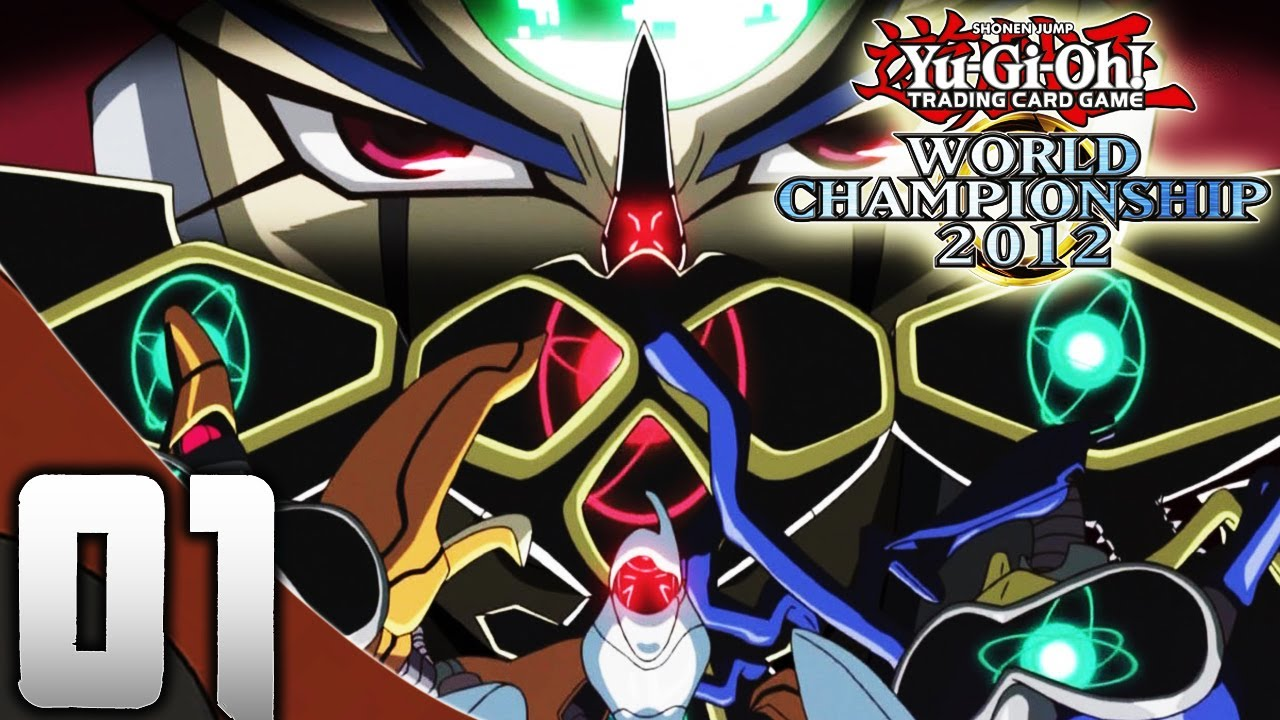 Let's Play Yu Gi Oh! World Championship 2011 Part 1 ...