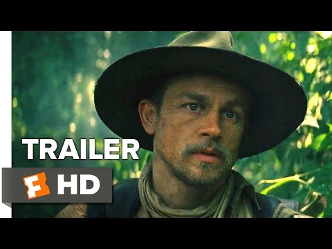 The Lost City of Z International Trailer #1 (2017)