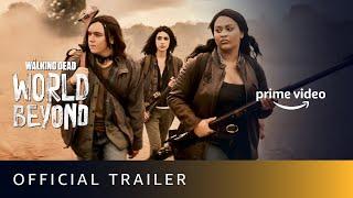 The Waking Dead : World Beyond (2020) Amazon Prime Web Series