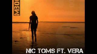Nic Toms ft. Vera - Never Let You Go (Radio Edit)