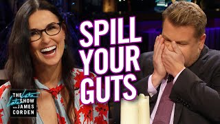 Spill Your Guts or Fill Your Guts w/ Demi Moore