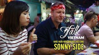 Khúc ngẫu hứng ẩm thực Việt cùng Sonny Side