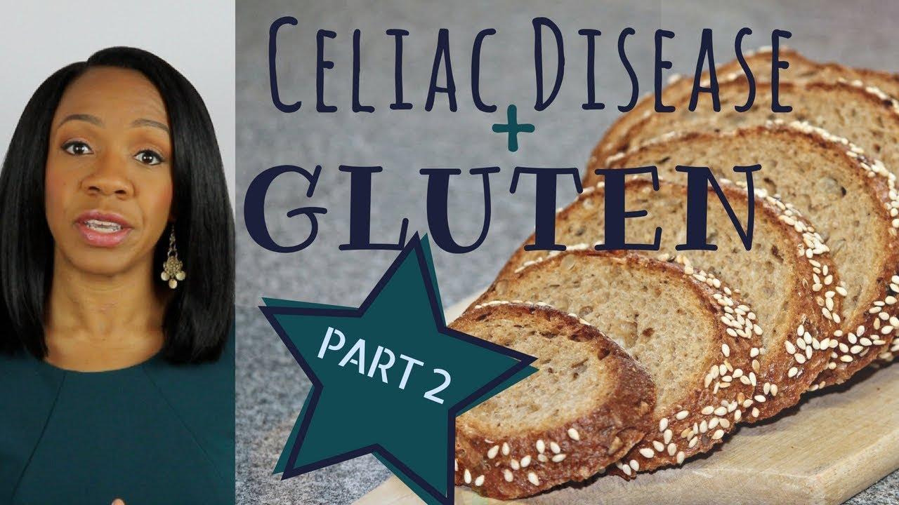 Celiac Disease & Gluten Sensitivity Part 2: Diagnosis