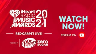 iHeartRadio Music Awards Red Carpet Live! Presented by Dr Pepper Zero Sugar