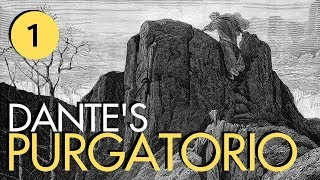 Dante's Purgatorio Part 1 - Island Shore & The Excommunicated