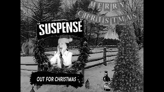 Suspense Out For Christmas 1958