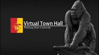 'Virtual Town Hall (3.30.18) - Pittsburg State University