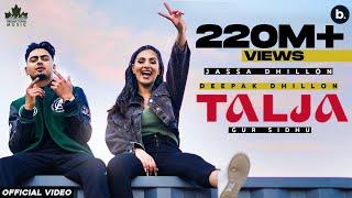 Talja – Jassa Dhillon – Deepak Dhillon Video HD