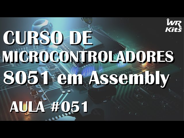ESCRITA EM DISPLAY LCD | Assembly para 8051 #051