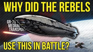 Why did the Rebels use GR-75 Transports in Battle? Star Wars Lore Explained