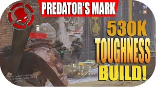 The Division 1.5 (PREDATOR'S MARK) Rogue Hunting Build! - Solo PVP (530K Toughness) Tank Set.