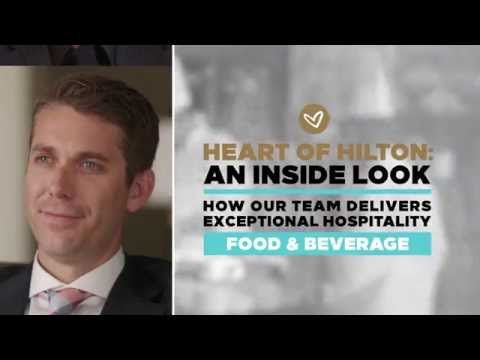 The Heart of Hilton: An Inside Look - Food & Beverage