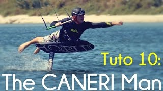 Kitefoil: how to do the CANERI Man [Tutorial 10]