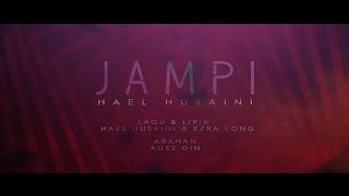 Hael Husaini - Jampi (Lirik Video)