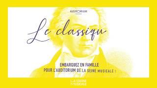 Découvrez le Classique du Dimanche à La Seine Musicale