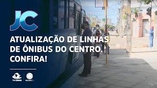 Atualização de linhas de ônibus do Centro. Confira!
